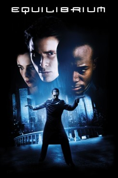 Equilibrium. Good movie.