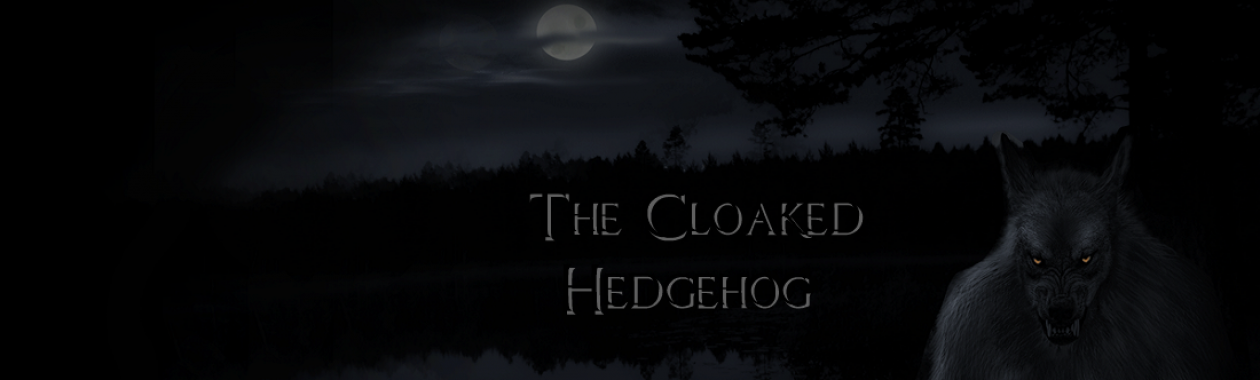 The Cloaked Hedgehog